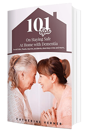 101 Tips on Staying Safe at Home with Dementia